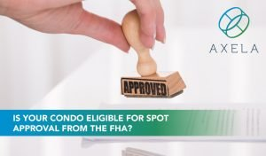 FHA Spot Approval for Condos