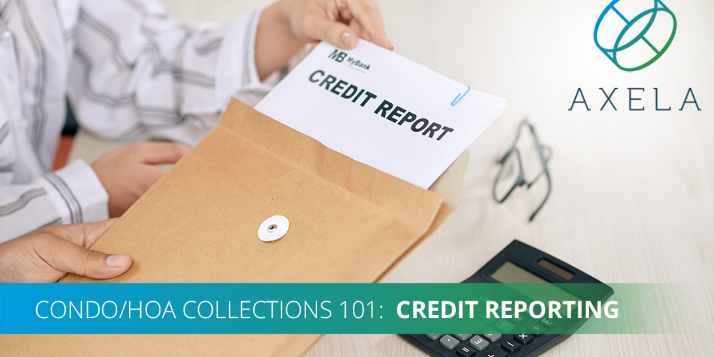 Credit Bureau Reporting for HOAs and Condo Associations