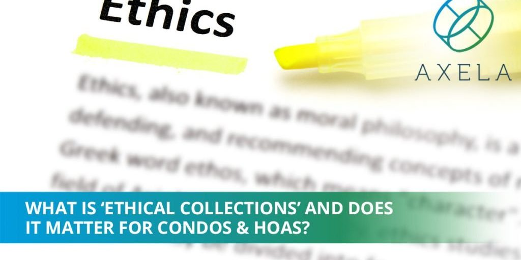 Ethical Collections Matters for HOAs and Condos