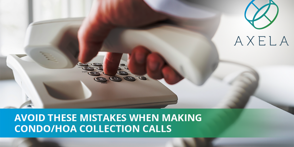 What You Need to know when making outbound calls for Condo HOA Collections