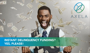 instant delinquency funding